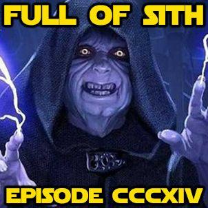 Episode CCCXIIV: Sheev Palpatine