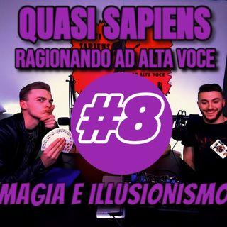 Magia e Illusionismo (QS Podcast) #8 con Flavio Coleman