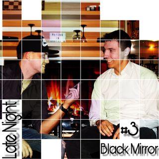 #3 Black Mirror