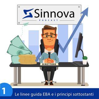 Le linee guida dell'Autorità Bancaria Europea (EBA) e i principi sottostanti