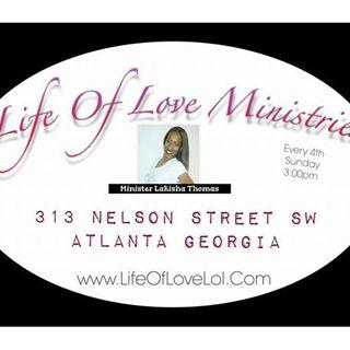 Life Of Love Ministries Bible Study With Minister Lakisha Thomas