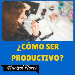 ¿Cómo Ser Productivo?
