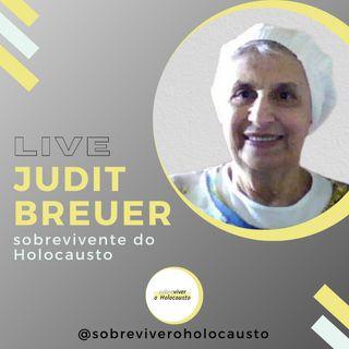 Judit Breuer: live com a sobrevivente do Holocausto