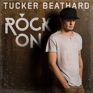 Tucker Beathard Rock On