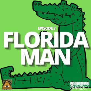 3. Florida Man