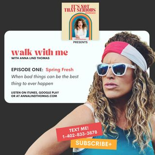 S3E1: Walk With Me Series | When bad things can be the best thing to ever happen