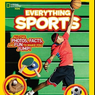 EVERYTHING SPORTS National Geographic Kids Book