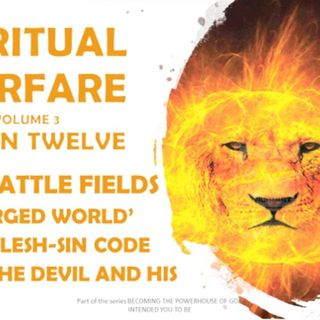 SPIRITUAL WARFARE VOL 3 SESSION TWELVE 12 E TRAINED FOR WAR
