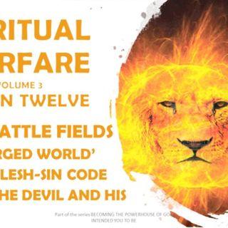 SPIRITUAL WARFARE VOL 3 SESSION TWELVE 12 E TRAINED FOR WAR