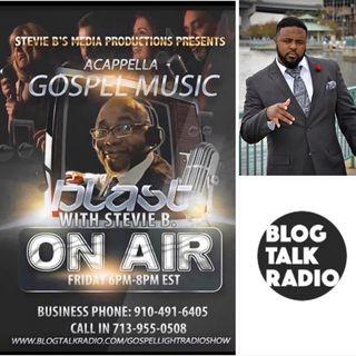 Stevie B's A Cappella Gospel Music Blast - (Episode 175)