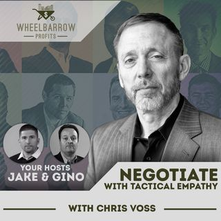 Negotiate With Tactical Empathy with Chris Voss
