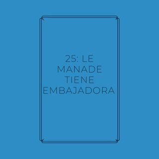 Experimento #EnPantufla 25 - Le Manade tiene embajadora