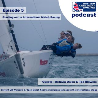 Episode 5 - Starting out in international Match Racing