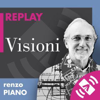 """21 > Renzo PIANO """"Visioni"""""""