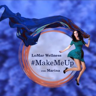 LoMar Wellness #MakeMeUp con Marina Milandri MakeupArtist