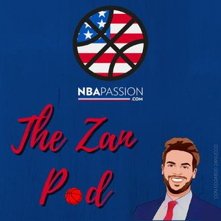 NBA Passion - The Zan Pod #8: LeBron James infortunato, e ora? (Ospiti Michele Gibin, Daniele Maggio, Kevin Martorano - NBA Passion)