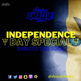 INDEPENDENCE DAY SPECIAL - STRICTLY OLD SOCA