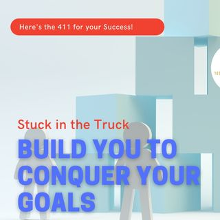 build yourself to conquer your goals ep 82 4-14-21