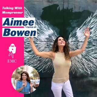 Journeying Through a Pandemic With Mompreneur Aimee Bowen