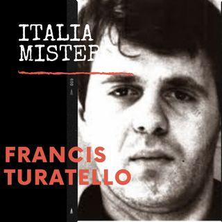 Francis Turatello (faccia d'angelo)