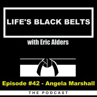 Episode #42 - Angela Marshall
