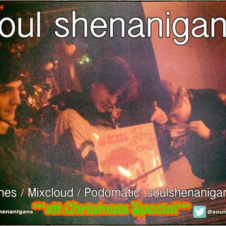 EP 497 ::: Soul Shenanigans ::: 2018 Christmas Holiday Special