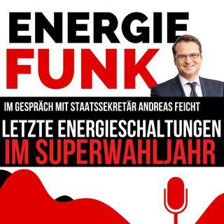 E&M ENERGIEFUNK - Letzte Energieschaltungen im Superwahljahr - Podcast für die Energiewirtschaft