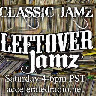 Classic Jamz *Leftover Jamz* 8-5-17