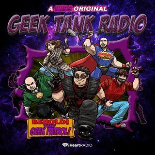 Geek Tank Radio Season 021717 Episode 7