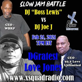 DGratest Sunday Night Love Jones Presents :The Battle of The Slow Jams Season 2 Part 11 - DJ Joe J  Master of Love vs The Boss Man Lewis
