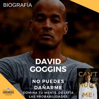 BIOGRAFÍA DAVID GOGGINS - No Puedes Dañarme - Episodio exclusivo para mecenas