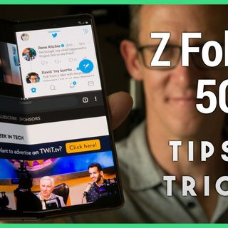 HOA 33: Galaxy Z Fold2 5G Tips and Tricks - Five Cool Things to Check Out on the Foldable Phone
