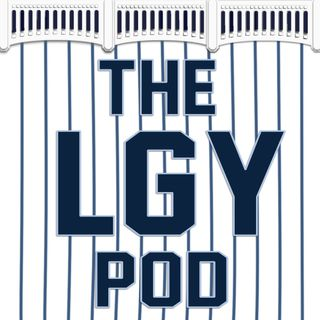 The LGY Pod Ep. 13 Quick Hitter Rant/Updates