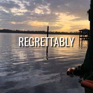 Regrettably - Morning Manna #3207