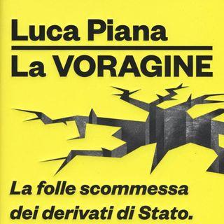 "Luca Piana ""La voragine"""
