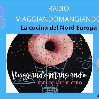 Radio ViaggiandoMangiando- La cucina del Nord Europa