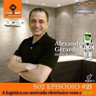 Alexandre Gerardo Diretor de Operações da Acer