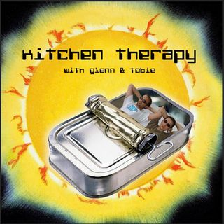 Glenn and Tobie talk about their new podcast Kitchen Therapy.
