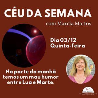 Céu da Semana - Quinta, dia 03/12 - Na parte da manhã temos um mau humor entre Lua e Marte.