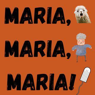 S01 EP01: Maria, Maria, Maria!