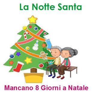 Episode 219: La Notte Santa - Mancano 8 giorni a Natale