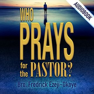 Who Prays For the Pastor 1_Family Priorities