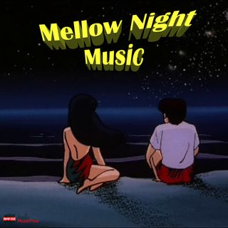 Mellow Night Music