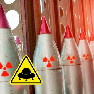 UFOs Are Disarming Nuclear Weapons -- Seems Like We've Heard This Before...