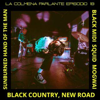 ep 18: Black Midi, Squid, Black Country, New Road y más