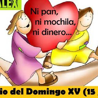 Ni pan, ni mochila, ni dinero - Evangelio del 15/07/18 - Domingo XV T. Ordinario - Mc 6, 7-13