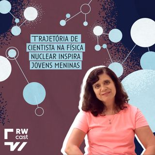 Trajetória de cientista na física nuclear inspira jovens meninas
