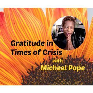 S9:E14 - GRATITUDE IN TIMES OF CRISIS || MICHEAL POPE