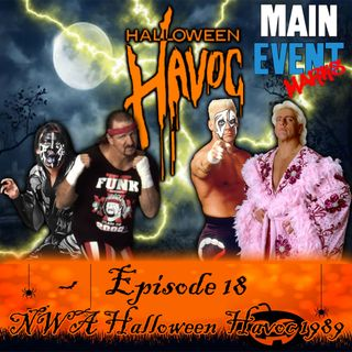 Episode 18: NWA Halloween Havoc 1989 (The Thunderdome Cage)