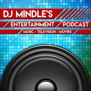Update on DJ Mindle's Entertainment Podcast #1